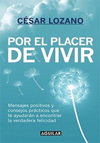 Por el Placer de Vivir = The Joy of Living
