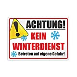 Kiwistar Achtung! Kein Winterdienst Betreten auf eigene Gefahr Parkplatzschild PVC - 21 x 15cm