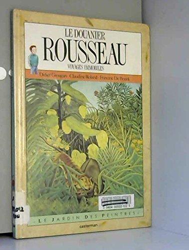 Le Douanier Rousseau : Voyages immobiles