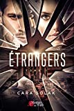 Étrangers Tome 1 (French Edition)