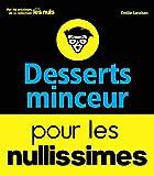 Desserts minceur pour les nullissimes - First - 16/02/2017