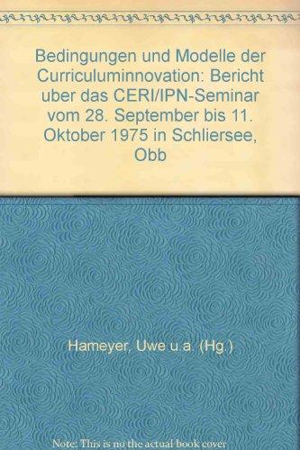 bedingungen-und-modelle-der-curriculuminnovation-bericht-uber-das-deri-pn-seminat-vom-28-september-b