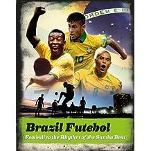 Brazil Futebol by Keir Radnedge (13-Mar-2014) Hardcover