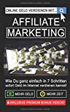 Online Geld verdienen mit Affiliate Marketing!: