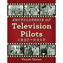 Encyclopedia of Television Pilots, 1937–2012
