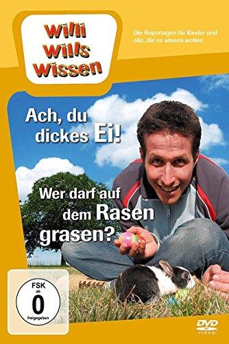 willi-wills-wissen-ach-du-dickes-ei-wer-darf-auf-dem-rasen-grasen