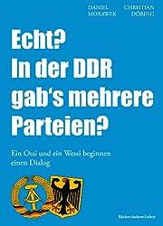 Echt? In der DDR gab's mehrere Parteien? - Ein Ossi und ein Wessi beginnen einen Dialog