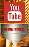 YOUTUBE Marketing GOLD: XL Edition (English Edition)