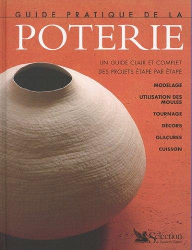 Guide pratique de la poterie