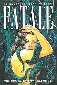 [Fatale: Volume 1]  [published: March, 2014] par Sean Phillips