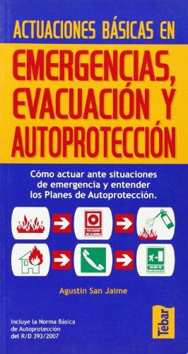Actuaciones básicas en emergencias, evacuación y autoprotección por Agustín San Jaime