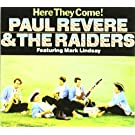 Here They Come/Midnight Ride by Paul Revere & The Raiders