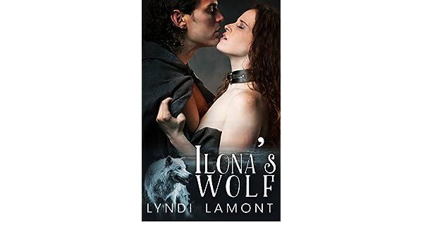 Ilonas Wolf: (Steamy Fantasy Romance)