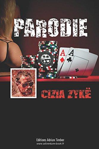 PARODIE: Les Aventures de Cizia ZYKE par Cizia ZYKE