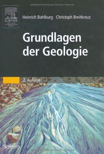 Grundlagen der Geologie (Sav Geowissenschaften) by Heinrich Bahlburg (2004-07-15)