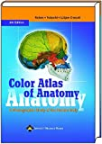 Color Atlas of Anatomy: A Photographic Study of the Human Body, Sixth Edition