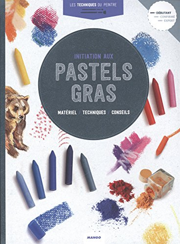 Initiation aux pastels gras