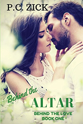 Behind the Altar: Behind the Love Trilogy