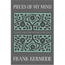 Pieces of My Mind: Essays and Criticism 1958-2002