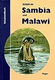 Reisen in Sambia und Malawi. Das praktische Reisehandbuch für unterwegs - Ilona Hupe