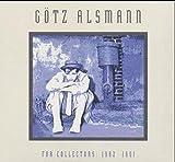 For Collectors 1982-1991: Jazz-, Swing-, Ska-, Rockabilly- und Barblues-Songs interpretiert von Götz Alsmann