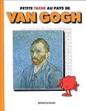 Petite tache au pays de van Gogh