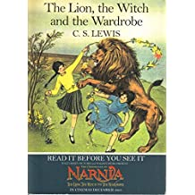 The Lion, the Witch and the Wardrobe[ THE LION, THE WITCH AND THE WARDROBE ] By Lewis, C. S. ( Author )Oct-25-2005 Paperback