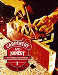 Carpentry and Joinery for Building Craft Students 1: Students Bk. 1