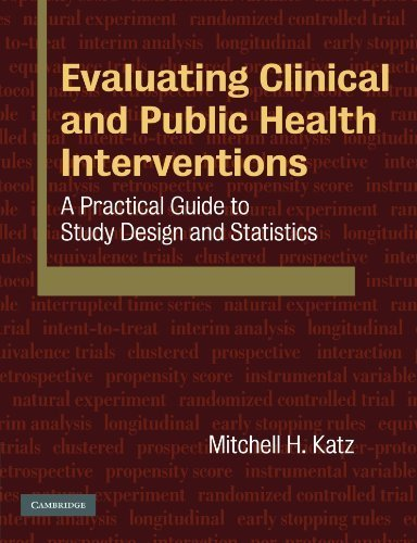 Amazon Kindle e-Books: Evaluating Clinical and Public Health Interventions: A Practical Guide to Study Design and Statistics by Mitchell H. Katz (2010-06-07)