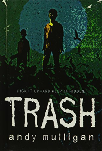 Portada del libro Trash (Turtleback School & Library Binding Edition) by Andy Mulligan (2011-10-11)
