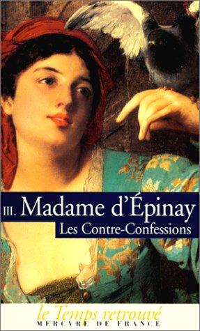 Les Contre-confessions par Madame de Epinay