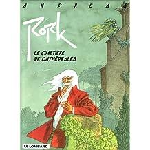 Rork - tome 3 - Cimetière de cathédrales (Le)