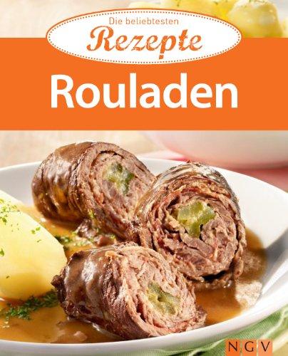Rouladen: Die beliebtesten Rezepte