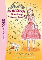 Princesse Academy 35 - Princesse Zoé et la cérémonie du coquillage