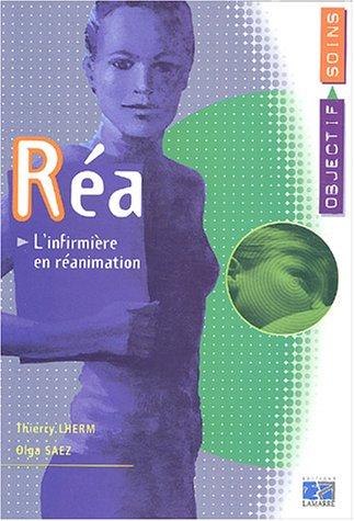 Réa : L'Infirmière en réanimation par Thierry Lherm, Olga Saez