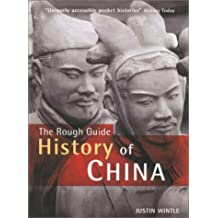 The Rough Guide to the History of China (Rough Guide Histories)
