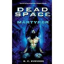 Dead Space: Märtyrer