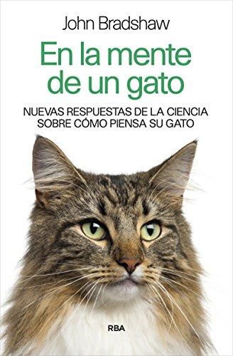 En la mente de un gato (DIVULGACIÓN) por JOHN BRADSHAW