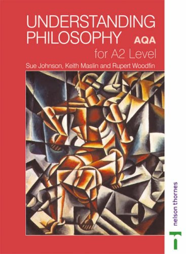 Understanding Philosophy for A2 Level AQA