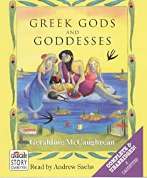 Greek Gods and Goddesses: Complete & Unabridged