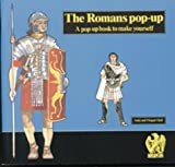 The Romans: Pop-up Book (Ancient civilisations pop-ups)