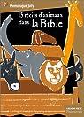 15 récits d'animaux dans la Bible par Joly