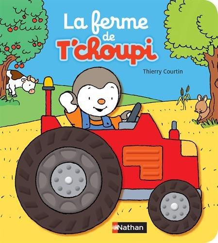 La ferme de Tchoupi par Thierry Courtin