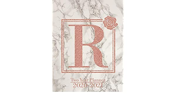 2020 2021 Two Year Planner Letter R Rose Gold Marble Monogram Planner Monthly Schedule Organizer With Notes Pages January 2020 To December 2021 Calendar Diary Glitter Initial Print Amazon Co Uk Planners Stylish Monogram Books