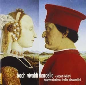 Bach / Vivaldi / Marcello - Concerti Italiani