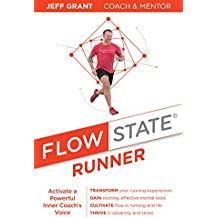 Flow State Runner: Activate a Powerful Inner Coach's Voice (English Edition)