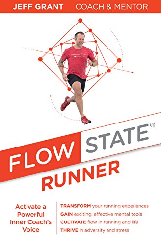 Flow State Runner: Activate a Powerful Inner Coachs Voice ...