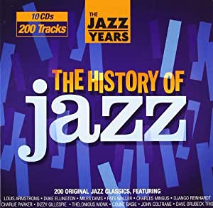 The Jazz Years - History of Jazz