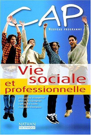 CAP Vie sociale et professionnelle : Livre de l'élève