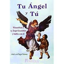Tu Ángel Y Tú